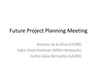 Future Project Planning Meeting