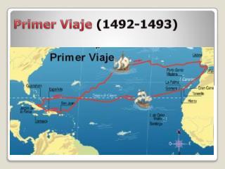 Primer Viaje  ( 1492-1493)