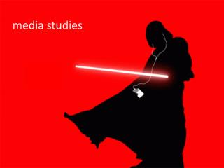 m edia studies