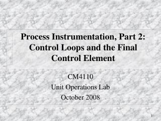 Process Instrumentation, Part 2: Control Loops and the Final Control Element