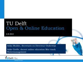 TU Delft  Open & Online Education