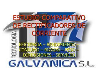 ESTUDIO COMPARATIVO DE RECTIFICADORES DE CORRIENTE