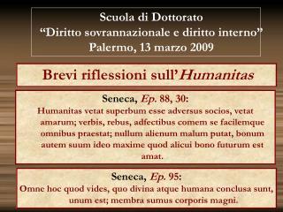 Brevi riflessioni sull' Humanitas