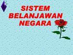 SISTEM BELANJAWAN NEGARA