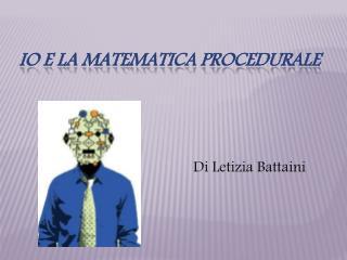 Io e la matematica procedurale
