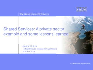 Shared Services: A private sector example and some lessons learned