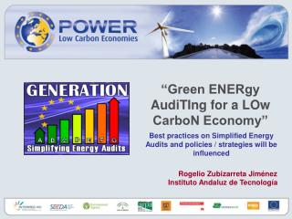 """Green ENERgy AudiTIng for a LOw CarboN Economy"""