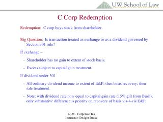 LLM - Corporate Tax                 Instructor: Dwight Drake