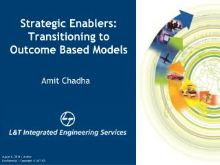 Strategic Enablers: Transitioning to Outcome Based Models