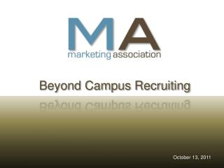Beyond Campus Recruiting