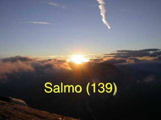 Salmo (139)
