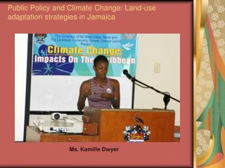 Public Policy and Climate Change: Land-use adaptation strategies in Jamaica
