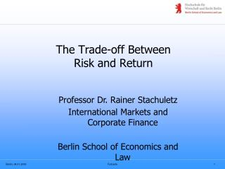 The Trade-off Between Risk and Return