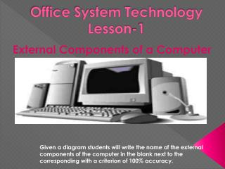 Office System  Technology Lesson-1