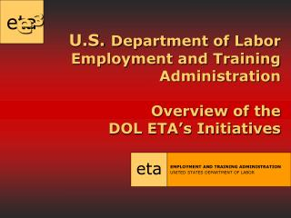 EMPLOYMENT AND TRAINING ADMINISTRATION UNITED STATES DEPARTMENT OF LABOR