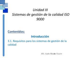 Unidad III  Sistemas de gestión de la calidad ISO 9000