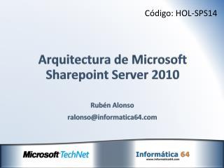 Arquitectura de  Microsoft Sharepoint Server 2010