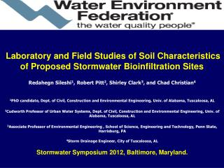 Laboratory and Field Studies of Soil Characteristics of Proposed Stormwater Bioinfiltration Sites