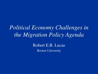 Political Economy Challenges in the Migration Policy Agenda