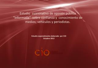 Estudio especialmente elaborado  por CIO Octubre 2012