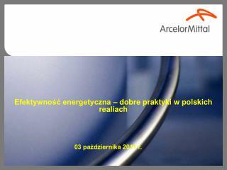 Efektywno?? energetyczna � dobre praktyki w polskich realiach