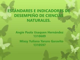 ESTÁNDARES E INDICADORES DE DESEMPEÑO DE CIENCIAS NATURALES.
