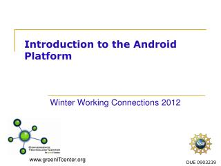 Introduction to the Android Platform