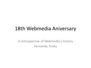 18th  Webmedia Aniversary