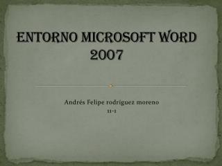 Entorno Microsoft  Word 2007