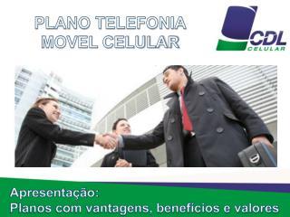 PLANO TELEFONIA  MOVEL CELULAR