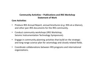Community Activities – Publications and IRIS Workshop Statement of Work  Core  Activities