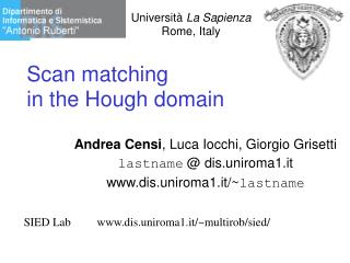 Scan matching  in the Hough domain