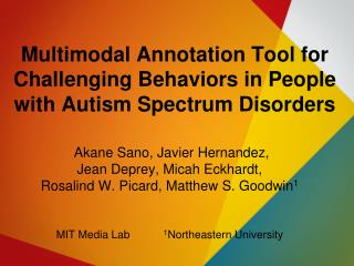 Multimodal Annotation Tool for Challenging Behaviors in People with Autism Spectrum Disorders