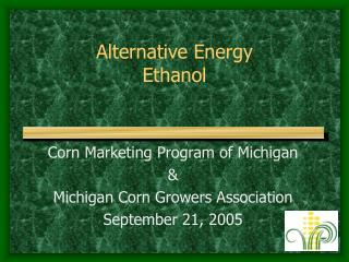 Alternative Energy Ethanol
