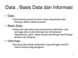 Data , Basis Data dan Informasi