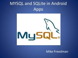 MYSQL and  SQLite  in Android Apps