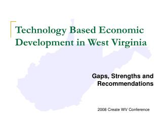 Technology Based Economic Development in West Virginia