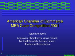American Chamber of Commerce MBA Case Competition 2001
