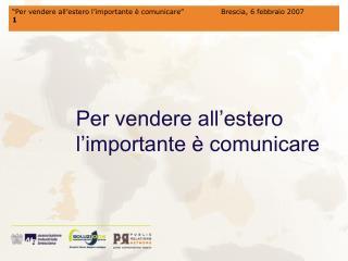 Per vendere all'estero l'importante è comunicare