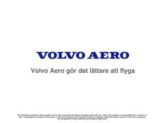 Volvo Aero gör det lättare att flyga