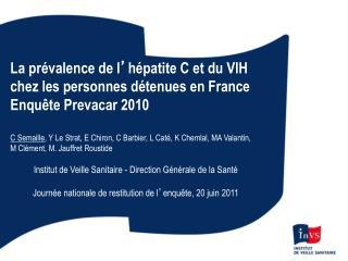 La prévalence de l ' hépatite C et du VIH  chez les personnes détenues en France