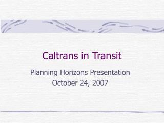 Caltrans in Transit