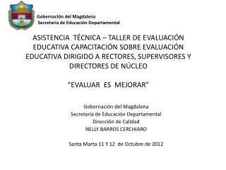 Gobernación del Magdalena Secretaría de Educación Departamental Dirección de  Calidad