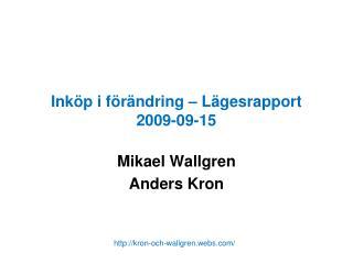 Inköp i förändring – Lägesrapport 2009-09-15