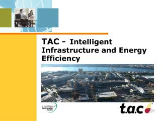 TAC -  Intelligent Infrastructure and Energy Efficiency