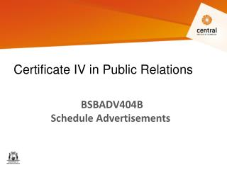 BSBADV404B  Schedule Advertisements