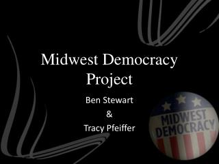 Midwest Democracy Project