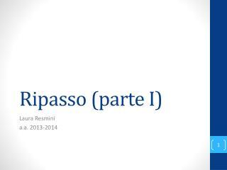 Ripasso (parte I)
