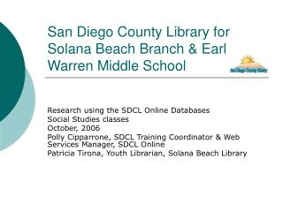 San Diego County Library for Solana Beach Branch & Earl Warren Middle School