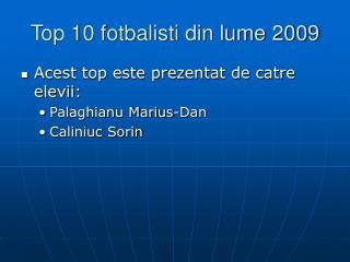 Top 10 fotbalisti din lume 2009